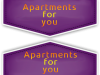 Apartments for you