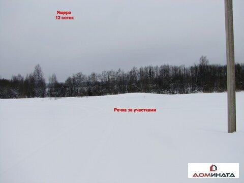 Продам участок 12 соток д.Ящера Лен. область 80 км от Санкт-Петербурга - Фото 3